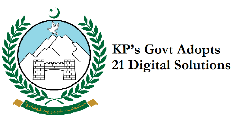government of Khyber Pakhtunkhwa adopted digital solutions